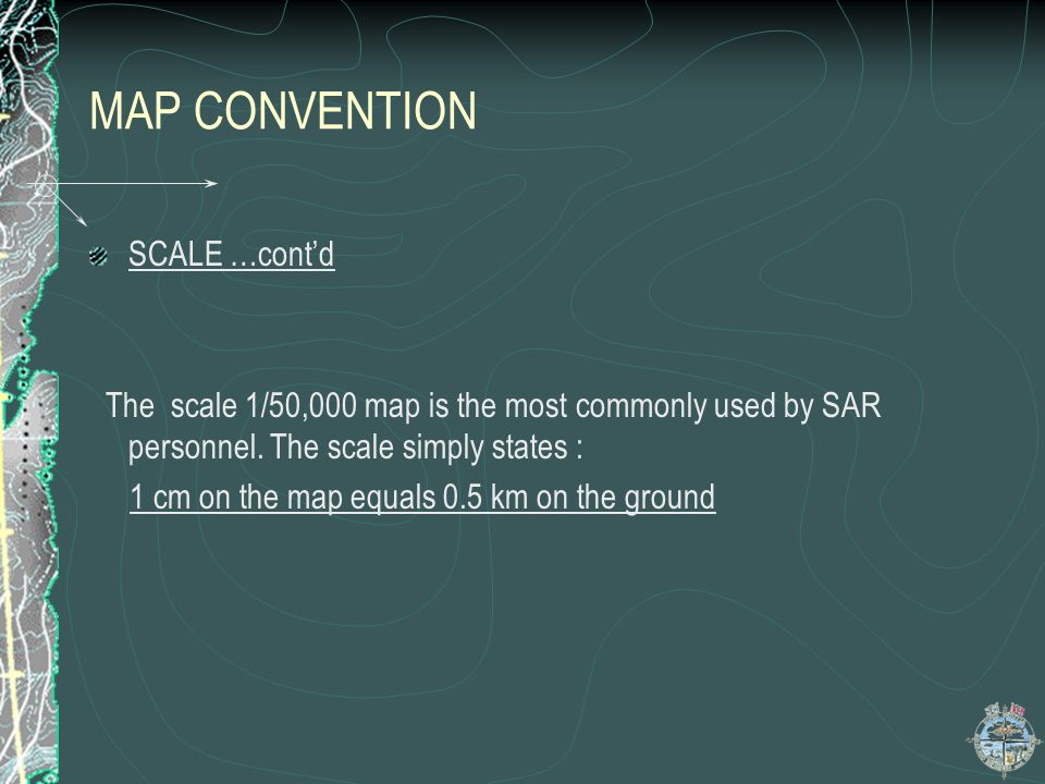 MAP CONVENTION SCALE …cont'd