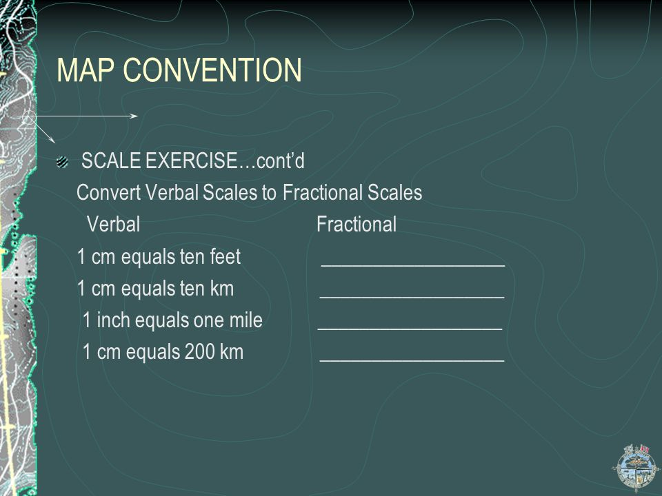 MAP CONVENTION SCALE EXERCISE…cont'd
