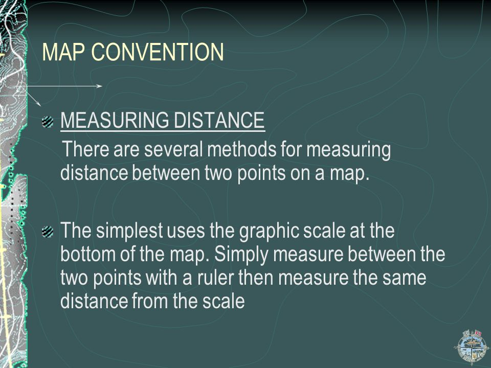MAP CONVENTION MEASURING DISTANCE