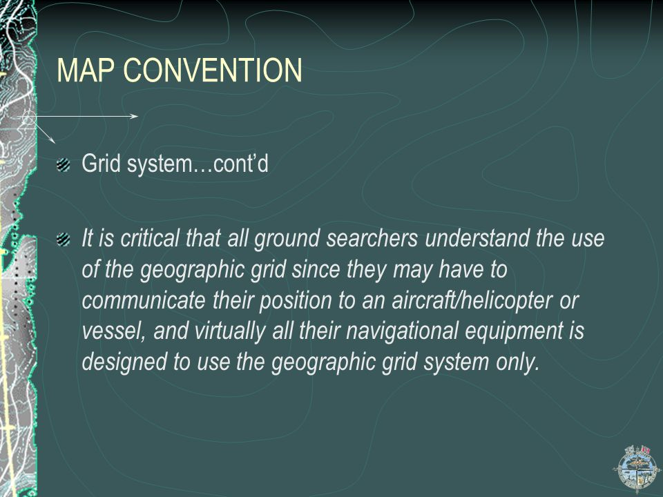 MAP CONVENTION Grid system…cont'd