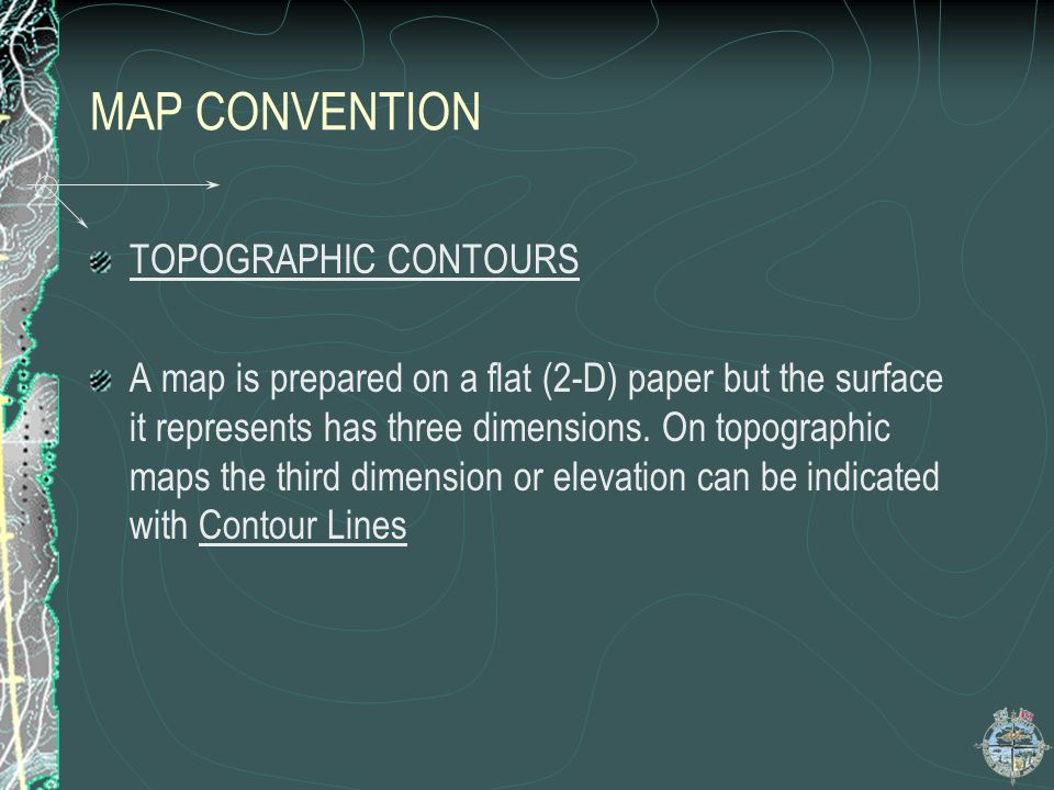 MAP CONVENTION TOPOGRAPHIC CONTOURS