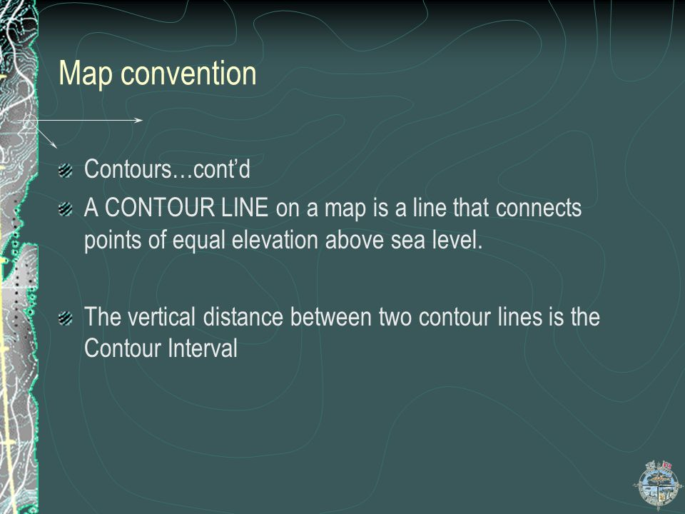 Map convention Contours…cont'd