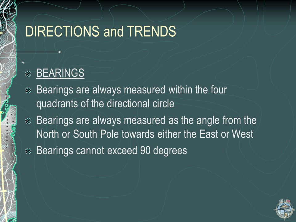 DIRECTIONS and TRENDS BEARINGS