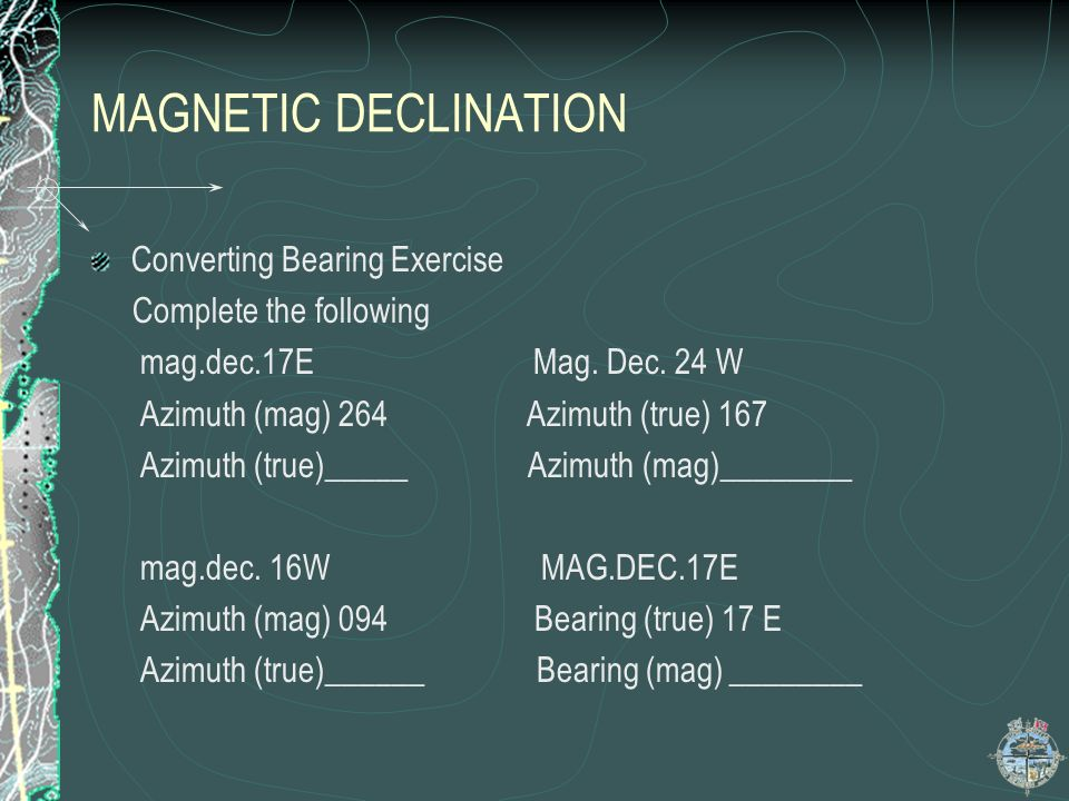 MAGNETIC DECLINATION Converting Bearing Exercise