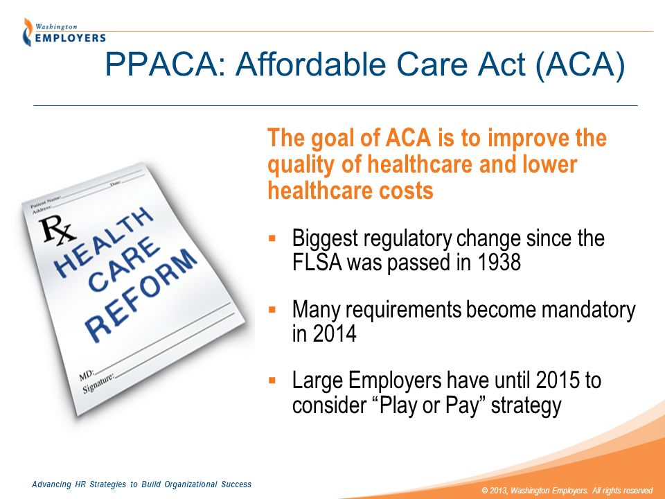 PPACA: Affordable Care Act (ACA)