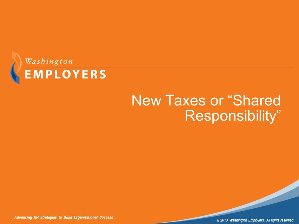 New Taxes or Shared Responsibility