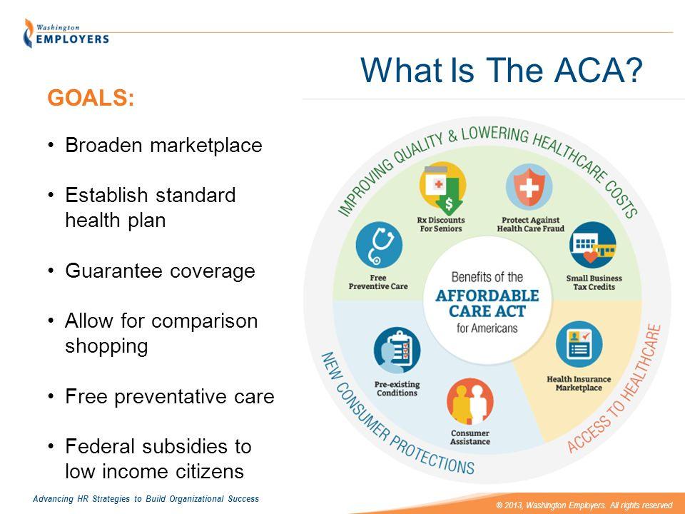 What Is The ACA GOALS: Broaden marketplace