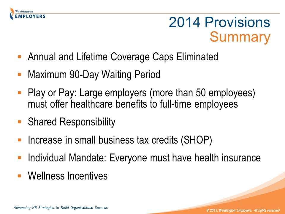 2014 Provisions Summary Annual and Lifetime Coverage Caps Eliminated