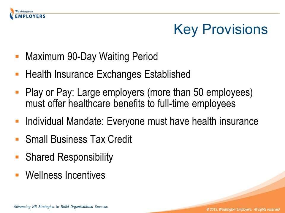 Key Provisions Maximum 90-Day Waiting Period