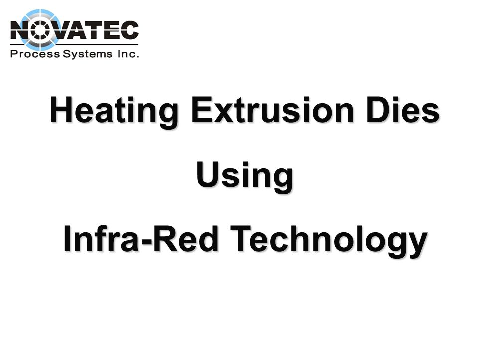 Heating Extrusion Dies