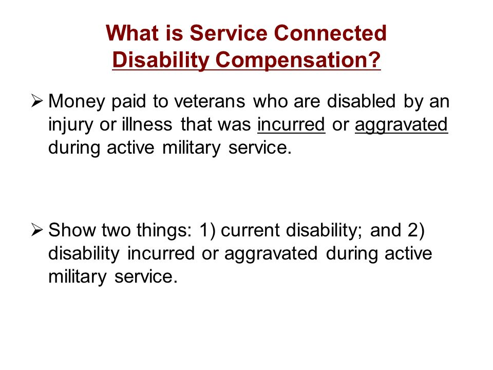 What is Service Connected Disability Compensation