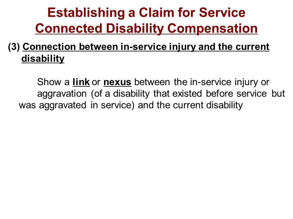 Establishing a Claim for Service Connected Disability Compensation