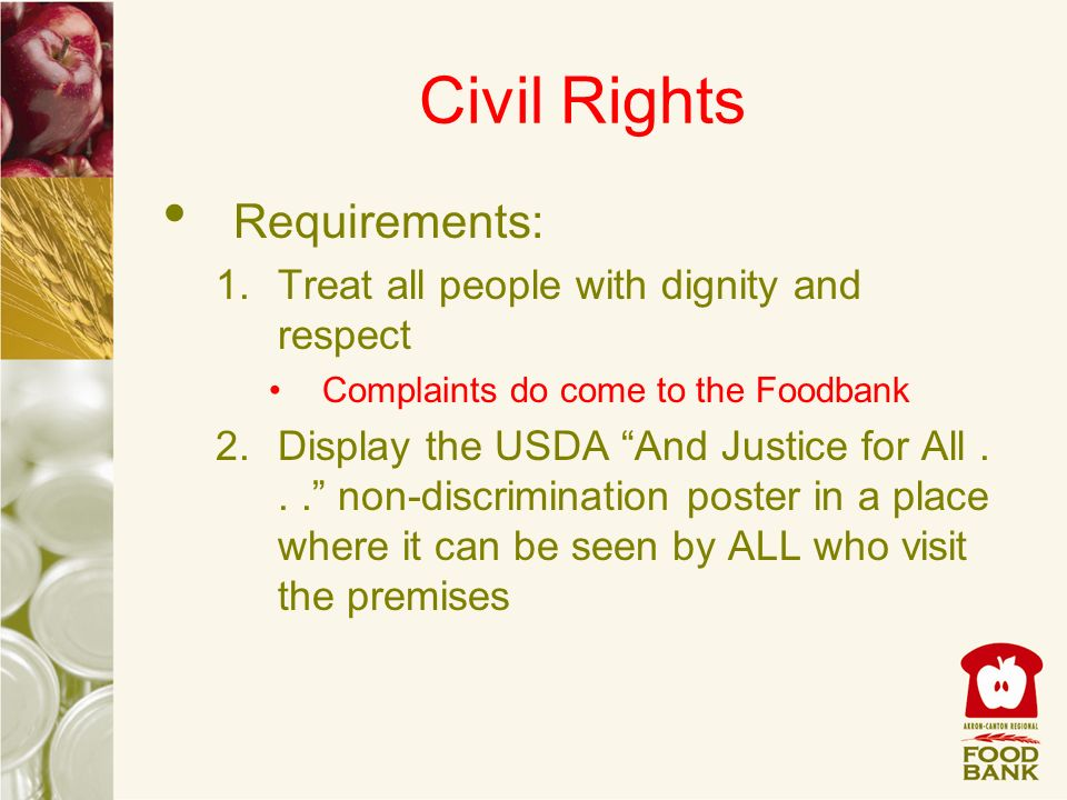 Civil Rights Requirements: Treat all people with dignity and respect