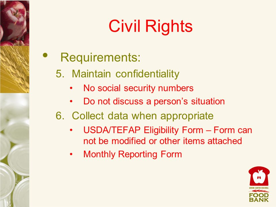 Civil Rights Requirements: Maintain confidentiality