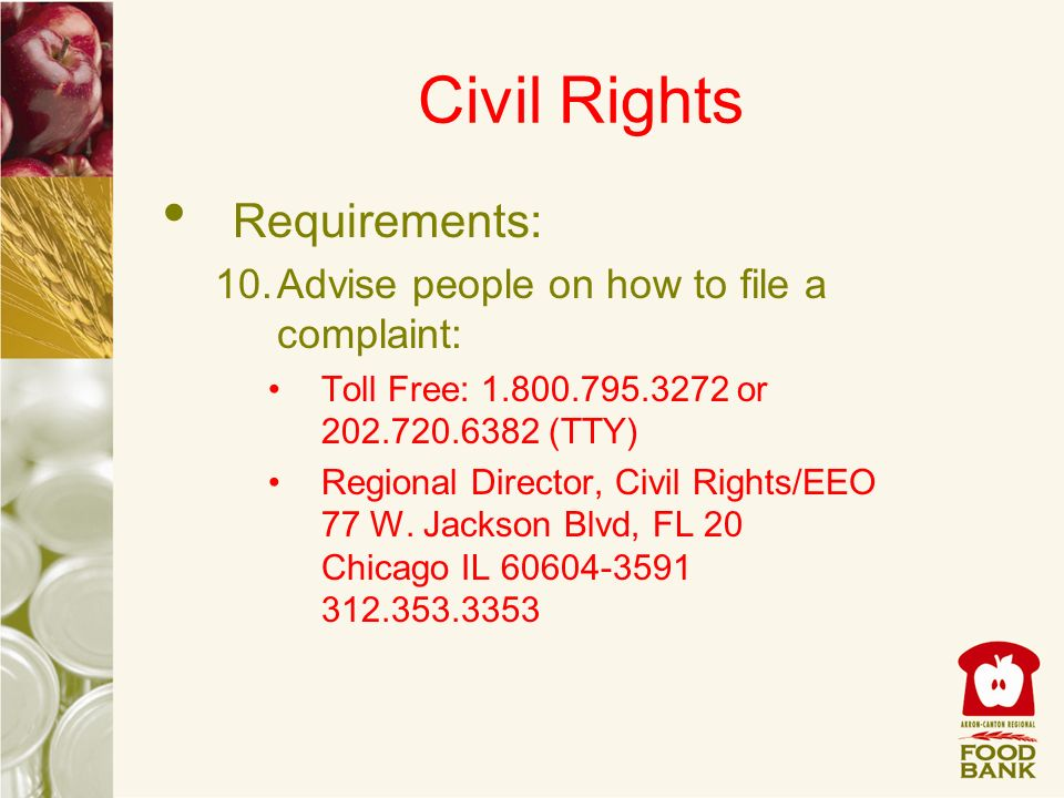 Civil Rights Requirements: Advise people on how to file a complaint: