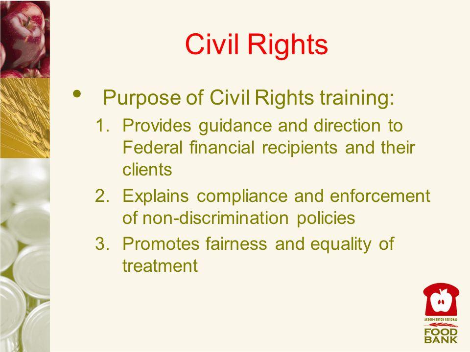 Civil Rights Purpose of Civil Rights training:
