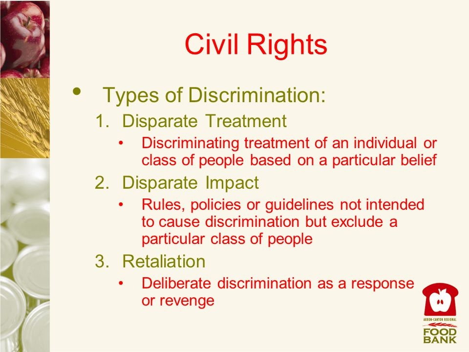 Civil Rights Types of Discrimination: Disparate Treatment