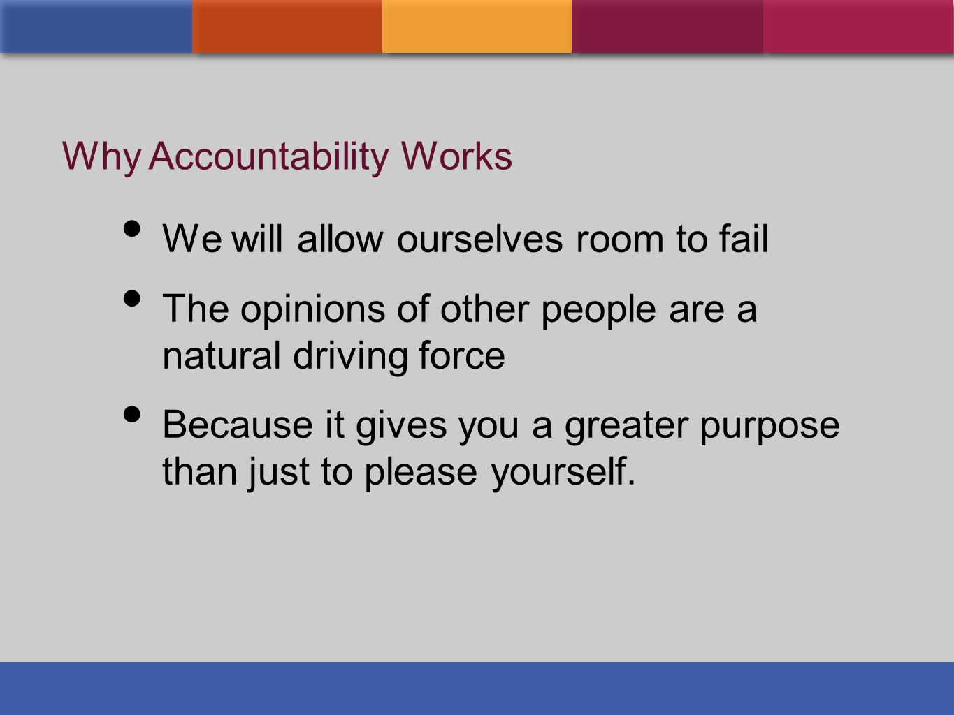 Why Accountability Works