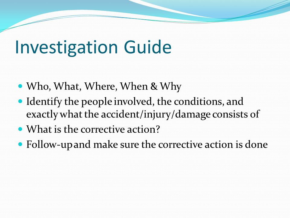 Investigation Guide Who, What, Where, When & Why