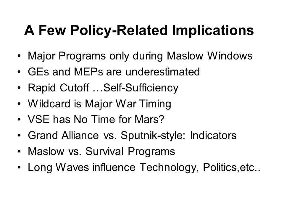 A Few Policy-Related Implications