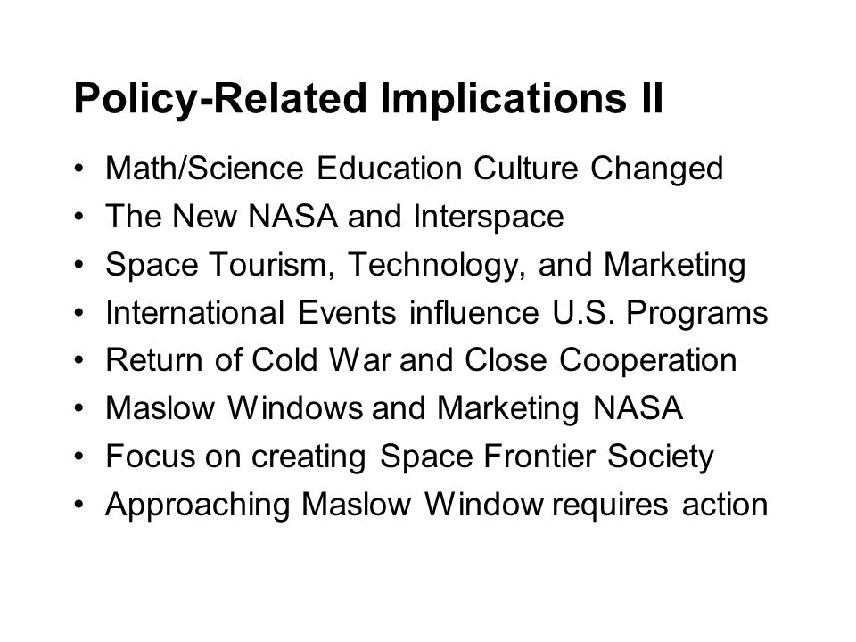 Policy-Related Implications II