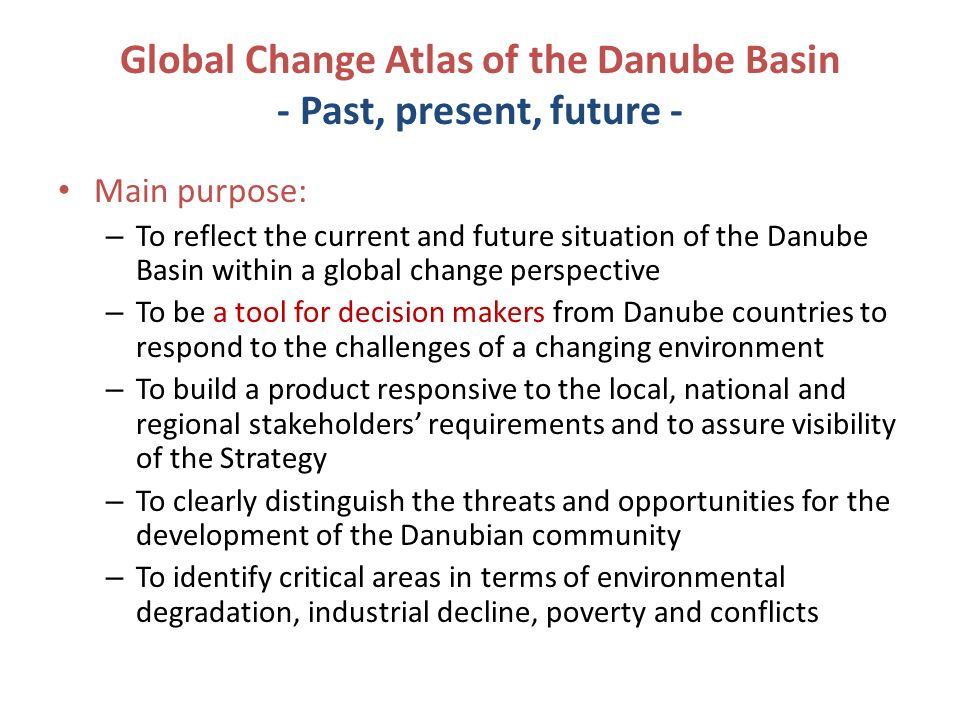 Global Change Atlas of the Danube Basin - Past, present, future -