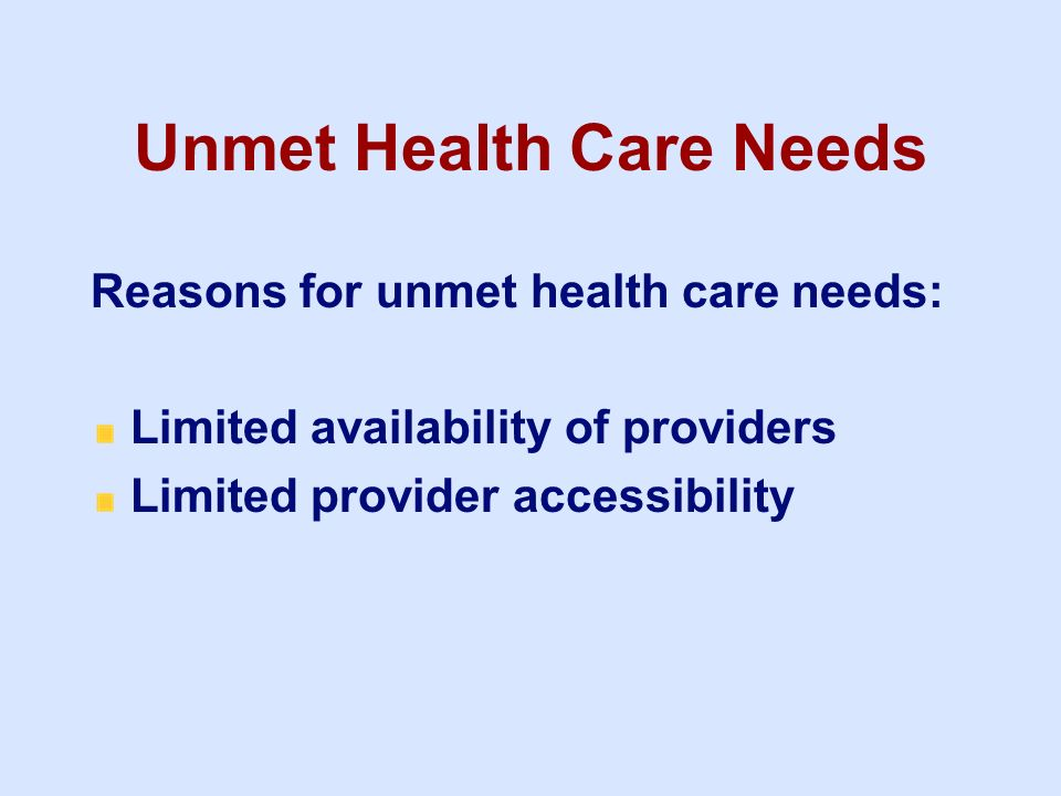 Unmet Health Care Needs