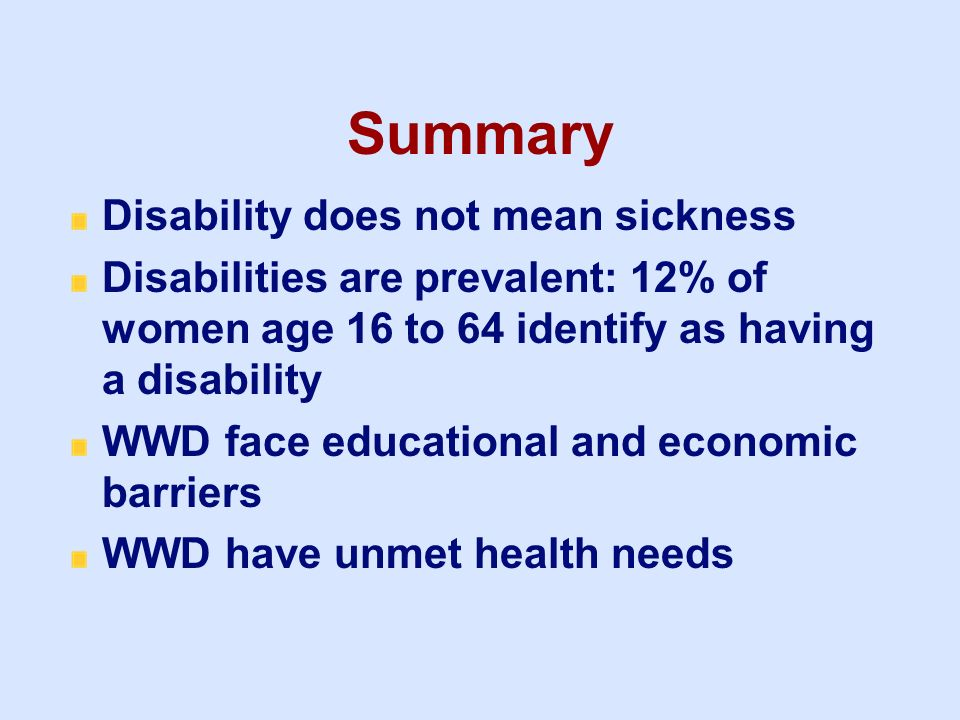 Summary Disability does not mean sickness