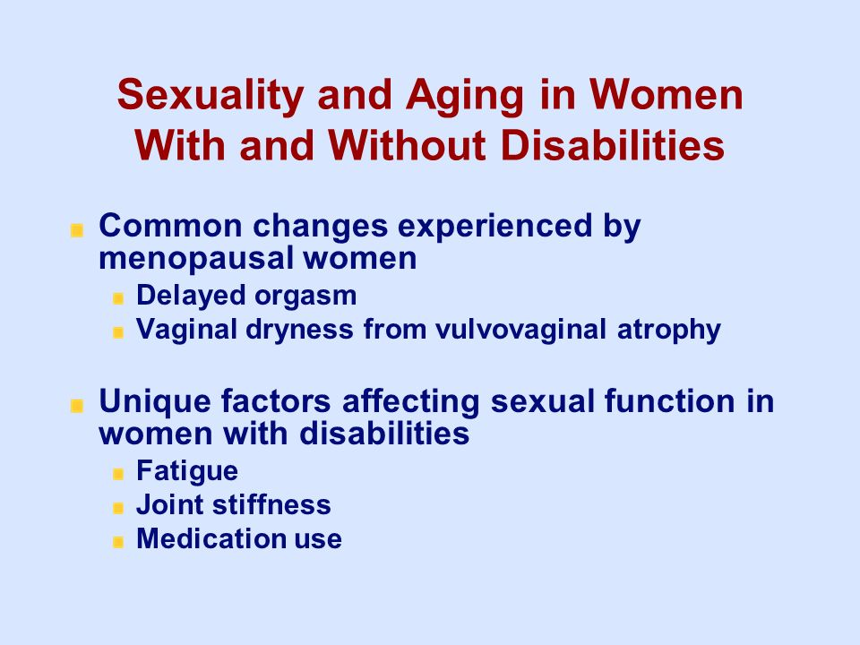 Sexuality and Aging in Women With and Without Disabilities
