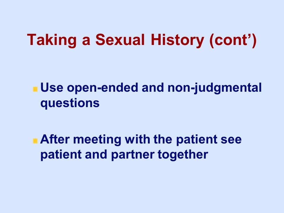 Taking a Sexual History (cont')