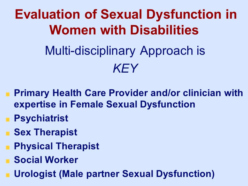 Evaluation of Sexual Dysfunction in Women with Disabilities