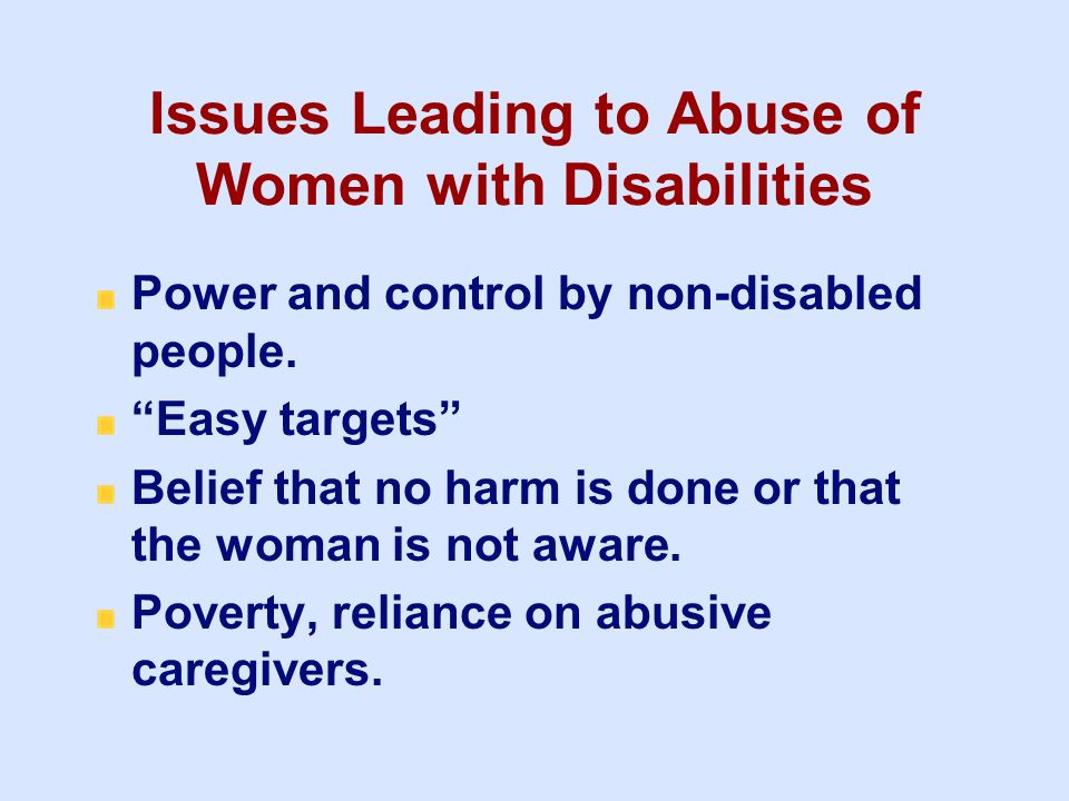 Issues Leading to Abuse of Women with Disabilities