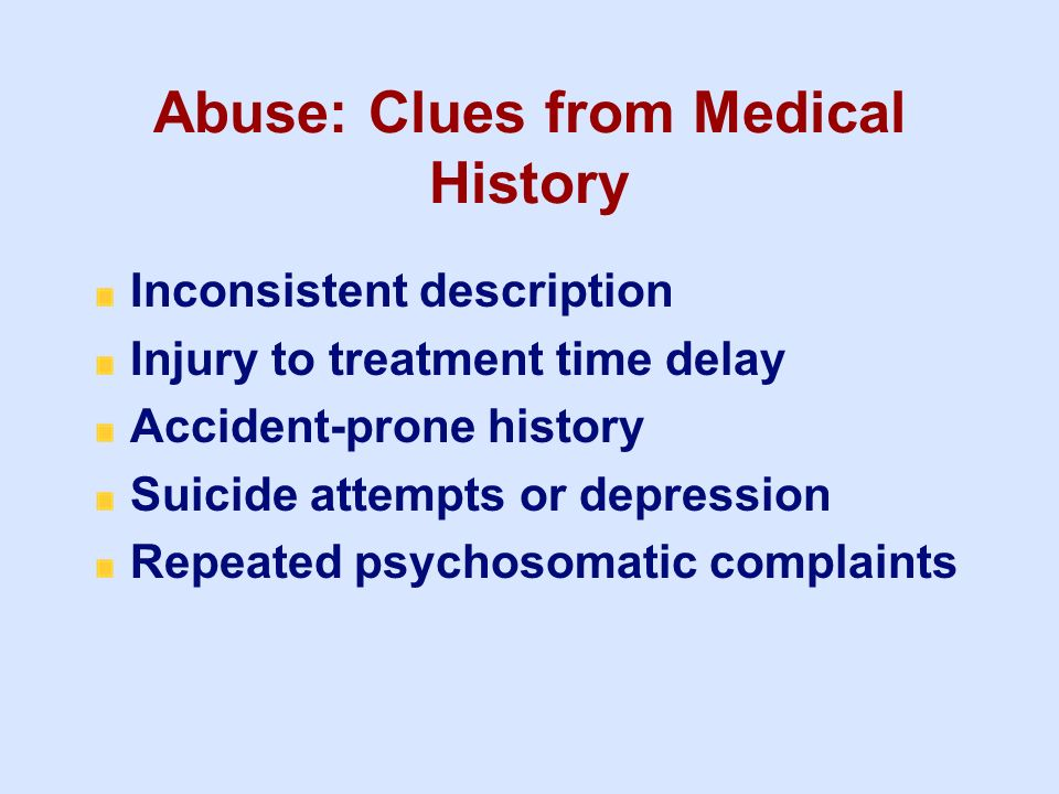Abuse: Clues from Medical History