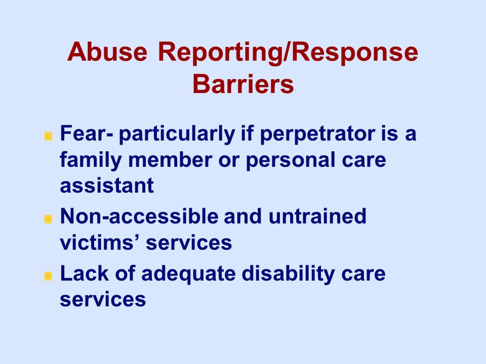 Abuse Reporting/Response Barriers