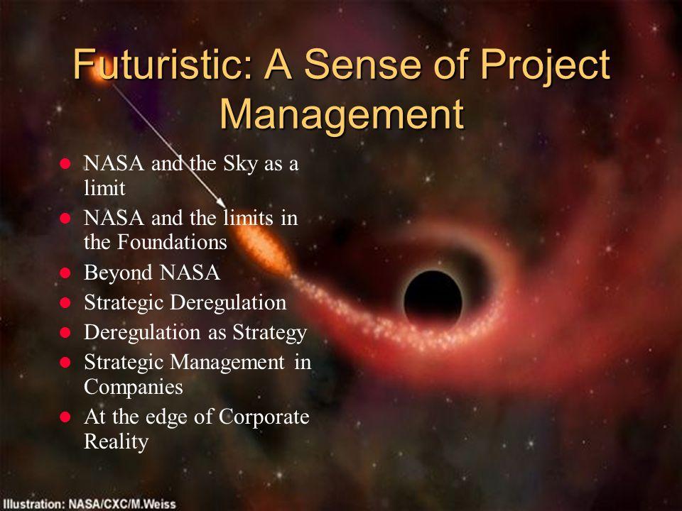 Futuristic: A Sense of Project Management