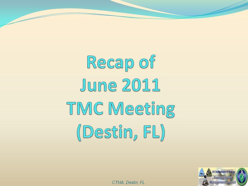 Recap of June 2011 TMC Meeting (Destin, FL)