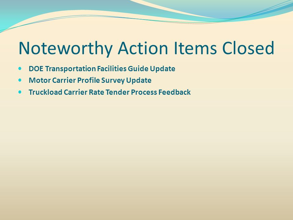 Noteworthy Action Items Closed
