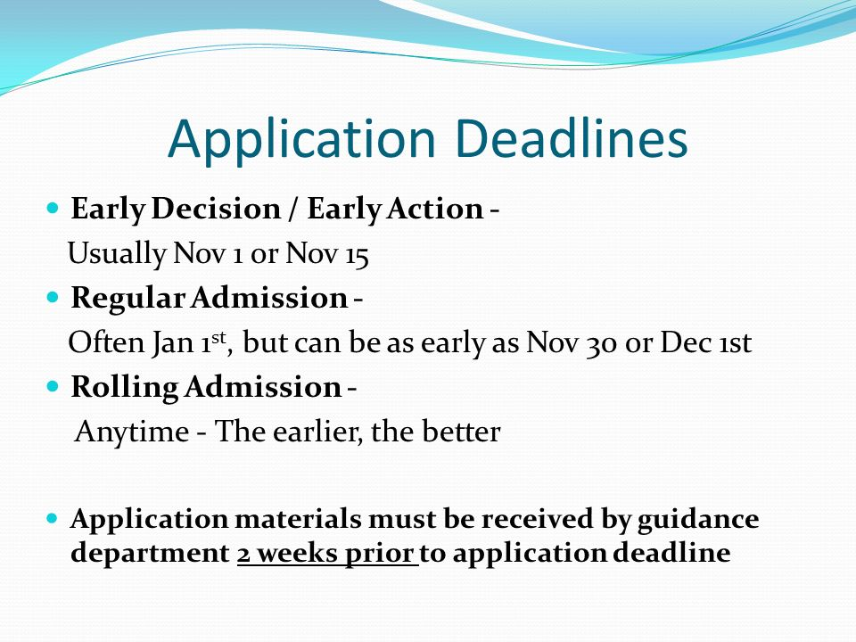 college application deadline Applying for admission if you plan to attend a college summer session immediately after graduating from high school or have completed college work while.