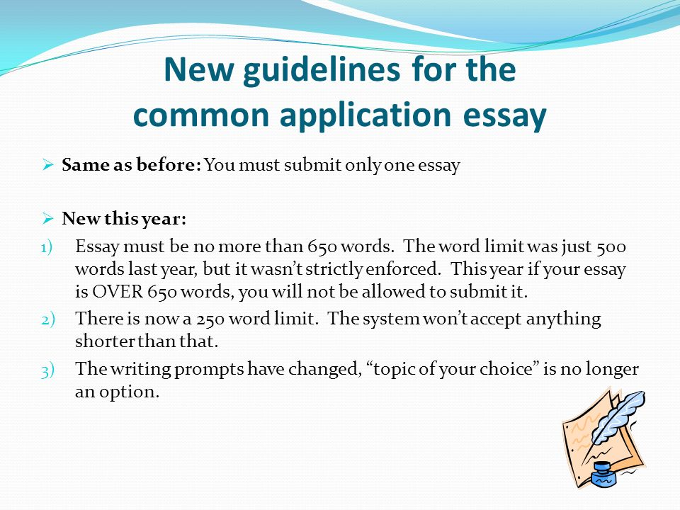 common application adopts new essay prompts and a longer word count The 2017-18 common application essay prompts tips and guidance for the 7 essay options on the new common application.