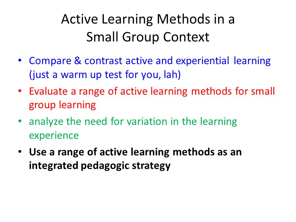 Active Learning Methods in a Small Group Context