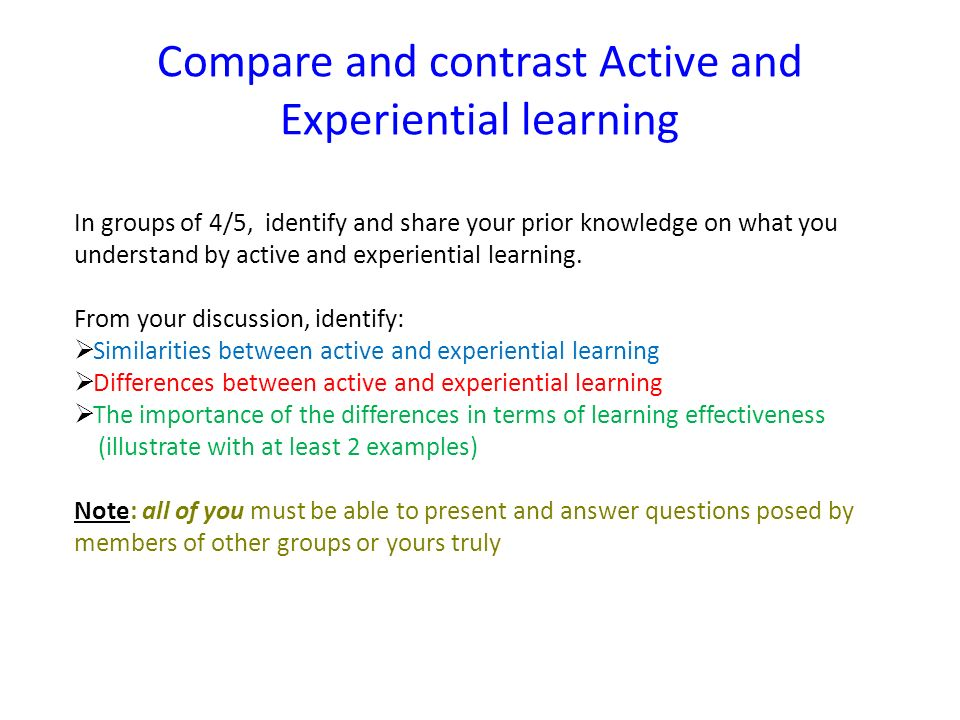 Compare and contrast Active and Experiential learning