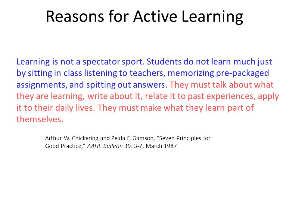 Reasons for Active Learning
