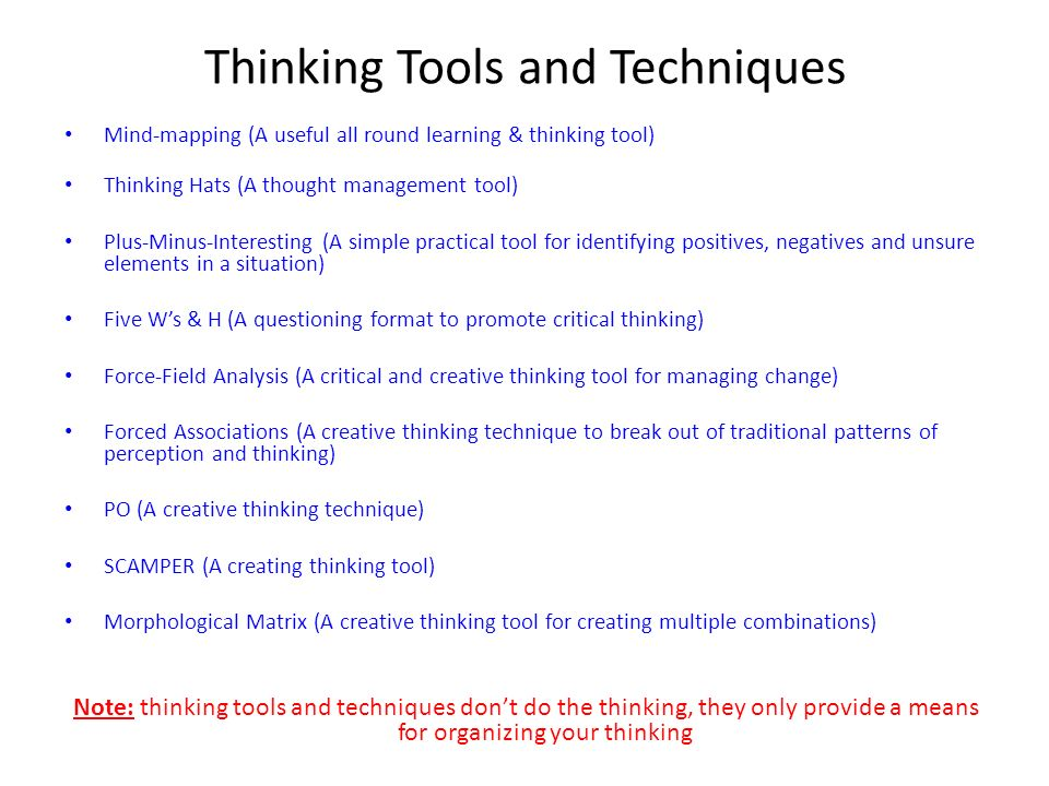 Thinking Tools and Techniques