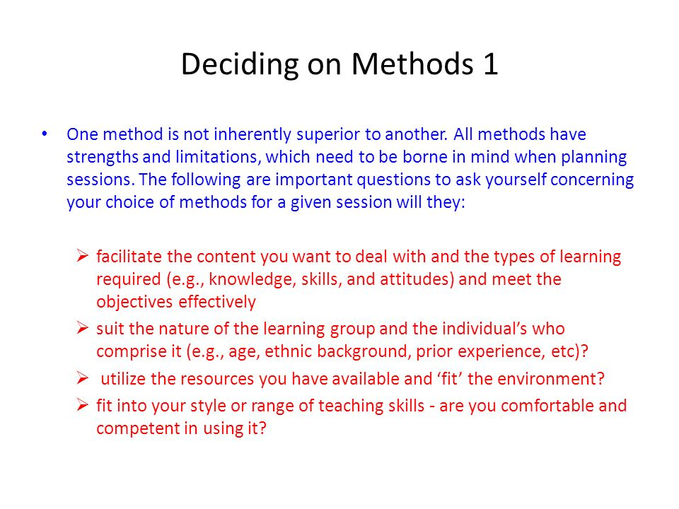 Deciding on Methods 1