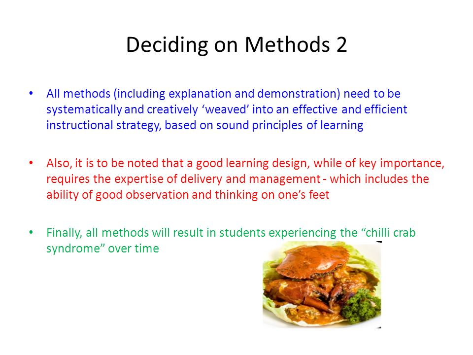 Deciding on Methods 2