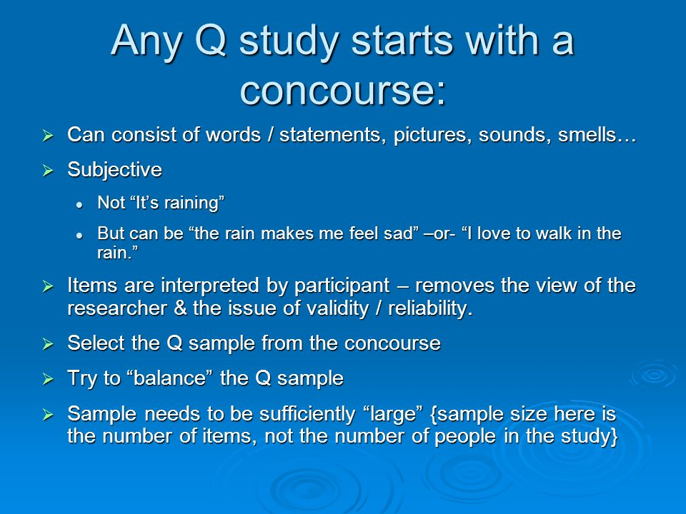 Any Q study starts with a concourse: