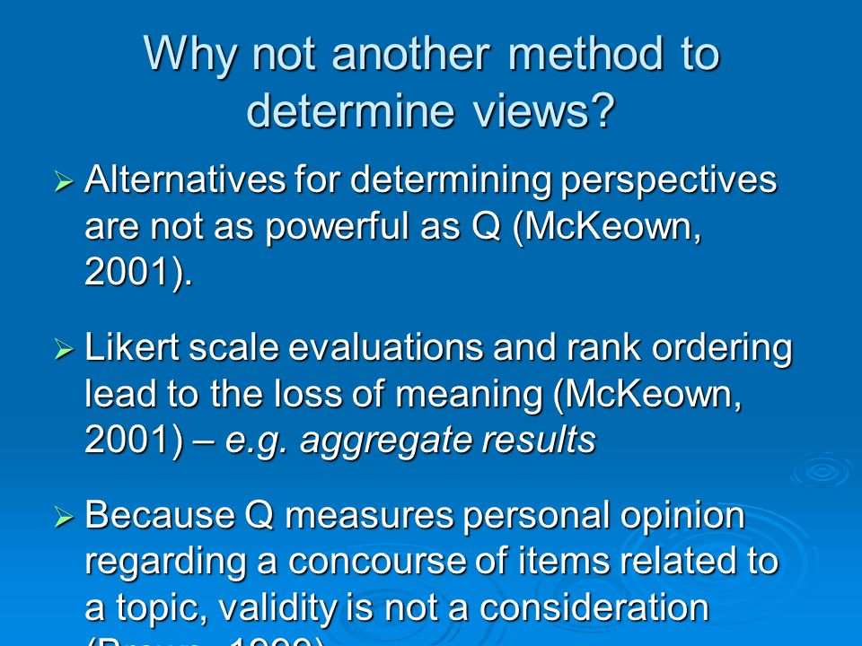 Why not another method to determine views
