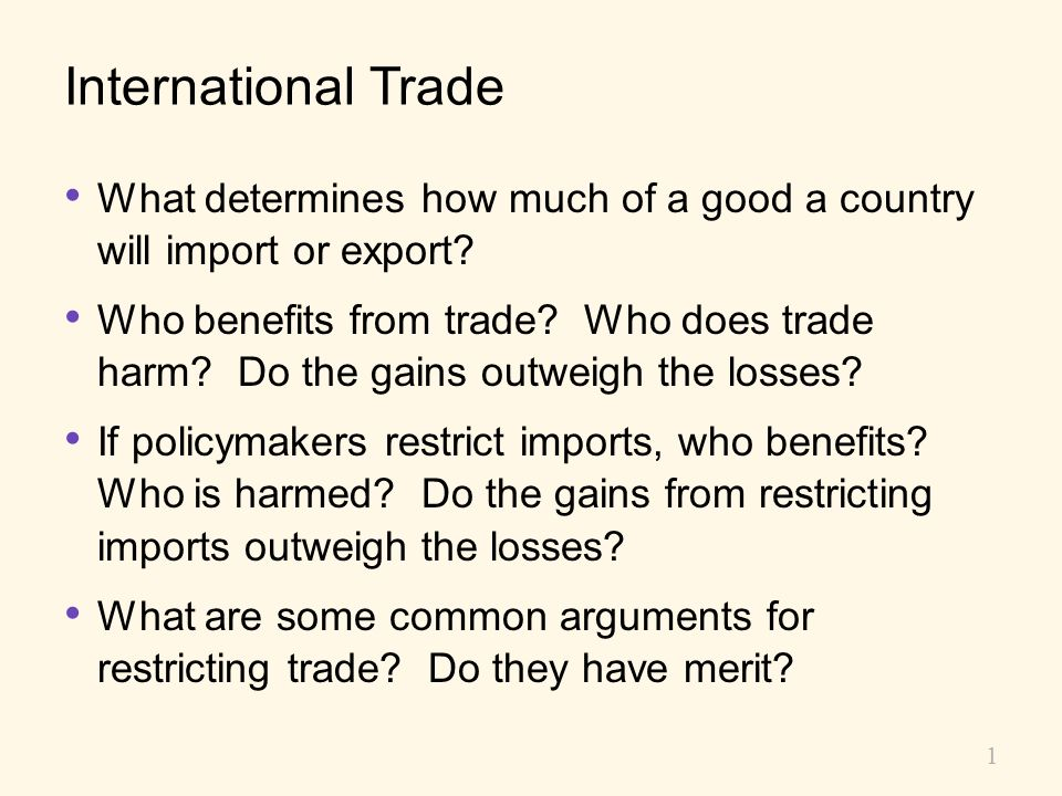 International Trade What determines how much of a good a country will import or export