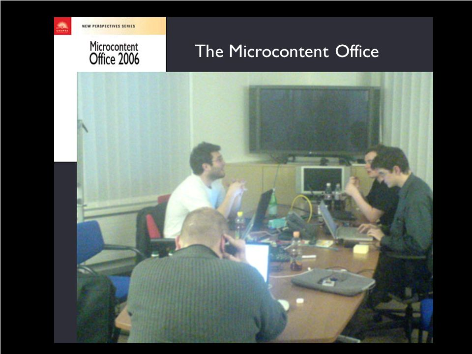 The Microcontent Office