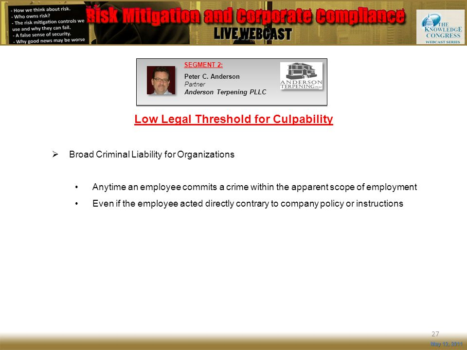 Low Legal Threshold for Culpability